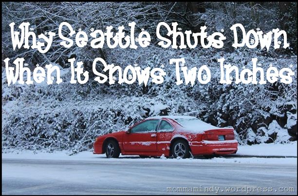 Seattle and Snow